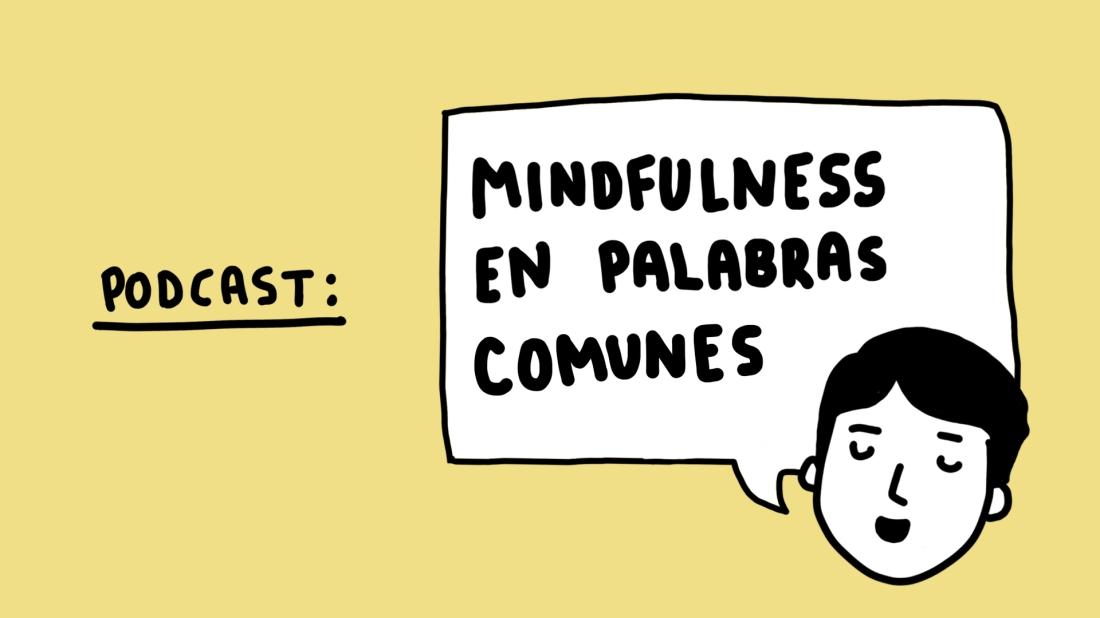 mindfulness en palabras comunes