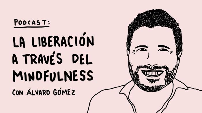 Álvaro Gómez Mindfulness