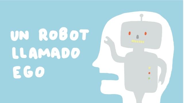 un robot llamado ego