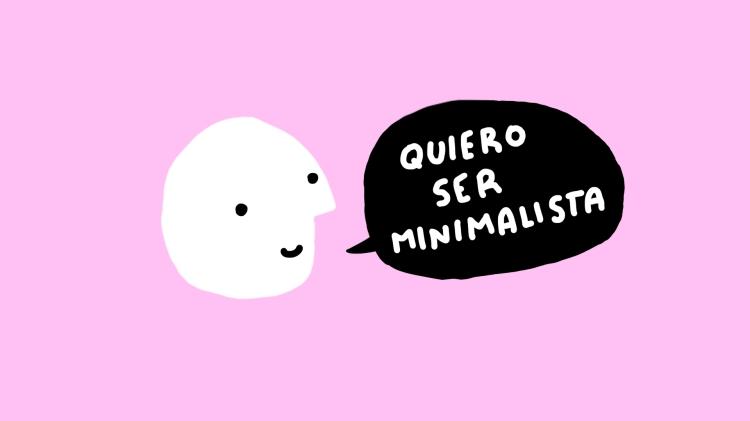 quiero ser minimalista la vida minimal